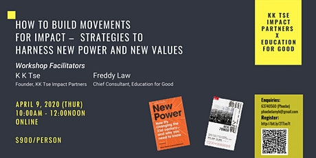 2-Part Workshop on How to Build Movements for Impact – Strategies to Harness New Power and New Values tickets