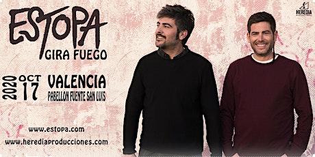 ESTOPA presenta GIRA FUEGO en Valencia (3ªFecha) entradas
