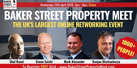 Baker Street Property Meet - 29 Apr 2020 tickets