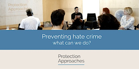 Preventing hate crime - what can we do? tickets
