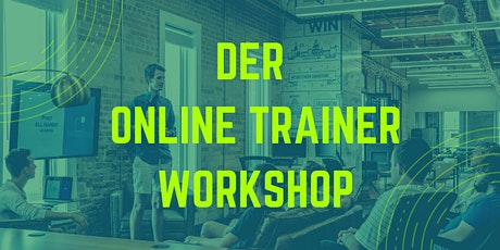 Der Online Trainer Workshop tickets