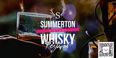 Summerton Virtual Whisky Festival tickets