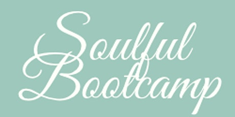 An online bootcamp for the Mind, Body and Soul tickets