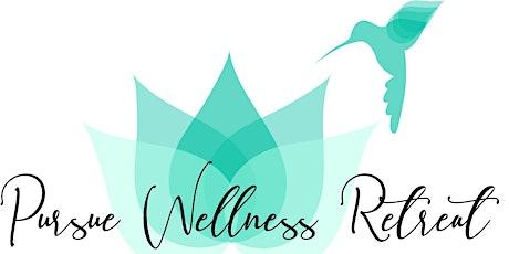 Pursue Wellness Retreat tickets