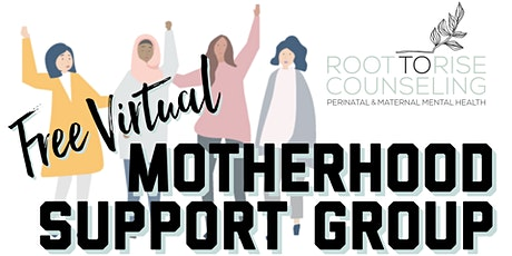 Free Virtual Motherhood Support Group tickets