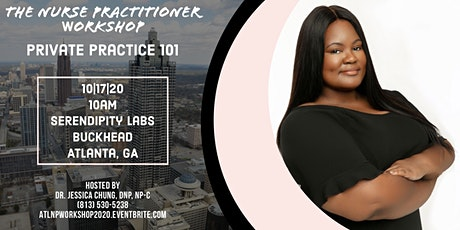 Nurse Practitioner Workshop: Start Your Own Private Practice 101 tickets
