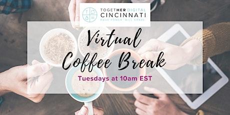 Cincinnati Together Digital Virtual Coffee Break Tickets