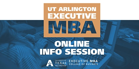 UTA Executive MBA - Online Information Session tickets
