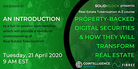 Property-Backed Digital Securities & How They Will Transform Real Estate tickets