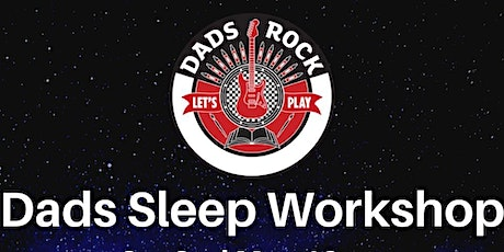 Sleep Workshop for Dads and Mums tickets