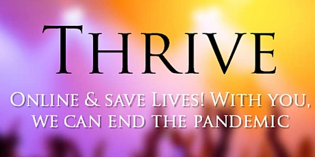 Thrive Online & Save Lives tickets