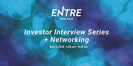 Investor Interview Series + Networking tickets