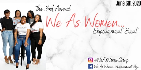 WE AS WOMEN...PANEL EMPOWERMENT EVENT tickets