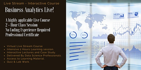Business Analytics (BA) Fundamentals - Live Course - Online Event Tickets
