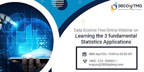 Data Science Free Webinar on Learning  3 fundamental statistics application tickets
