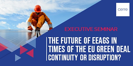 The Future of EEAGs in times of the EU Green Deal: continuity or disruption?  tickets