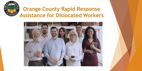 Orange County Rapid Response: Assistance for Dislocated Workers tickets