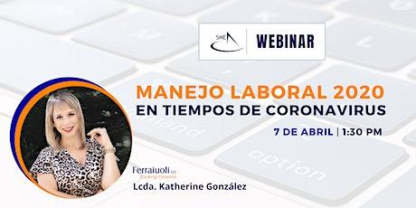 SME WEBINAR: Manejo Laboral 2020 en Tiempos de Coronavirus entradas