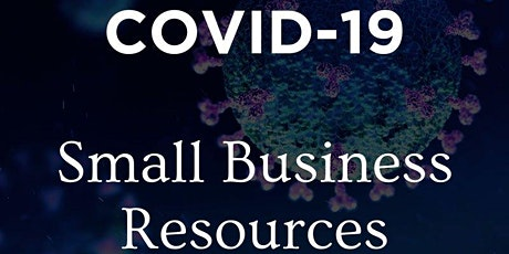 Covid-19 Small Business Resources tickets
