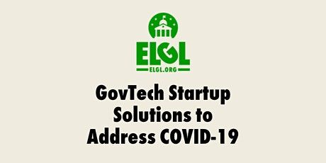 GovTech Startup Solutions to Address COVID-19 tickets