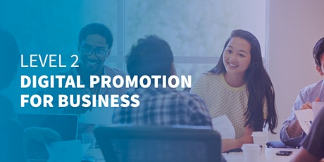 Level 2 Digital Promotion for Business | Online Course tickets
