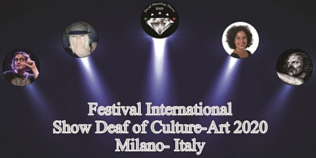 Festival International Show Deaf of Culture-Art 2020 biglietti