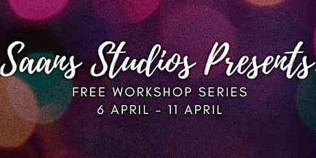 Saans Studios Presents: Free Workshop Series tickets