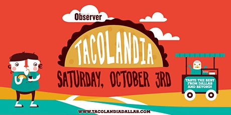 Dallas Observer Tacolandia 2020 tickets