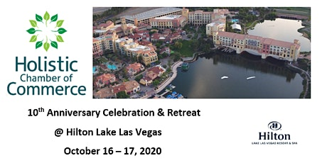 Holistic Chamber of Commerce - 10th Anniversary Celebration & Retreat tickets
