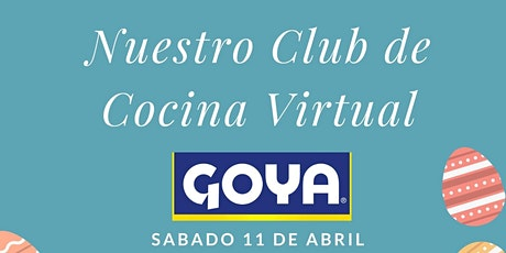 Cocina de Goya virtual boletos