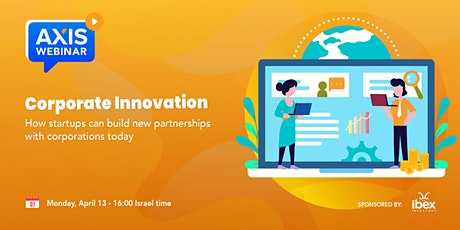 How can startups build new partnerships with corporations in today's world? tickets