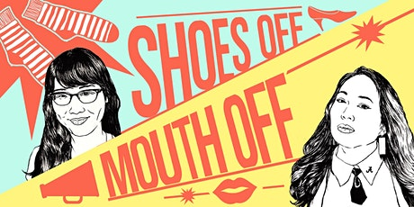 Shoes Off Mouth Off tickets