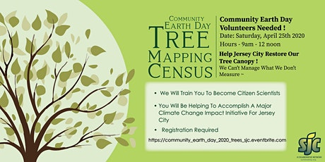 POSTPONED - Tree Mapping Census - Community Earth Day, Sat April 25th 2020 tickets