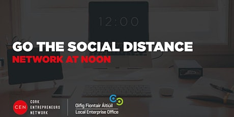 Go the Social Distance: Network @ Noon tickets