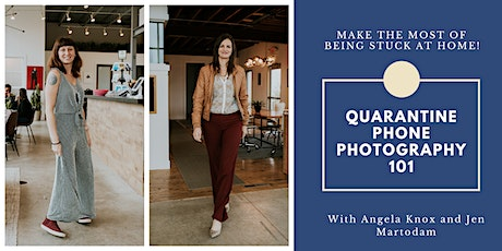 Quarantine Phone Photography 101: Make the Most of Being Stuck at Home! tickets