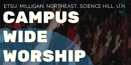 Campus Wide Worship (NEW DATE!!) tickets
