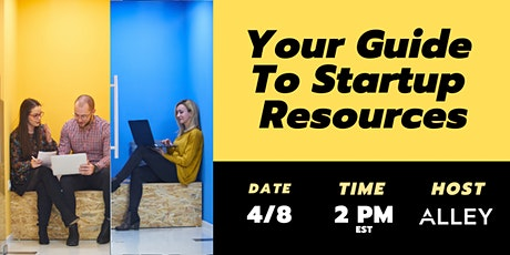 Your Guide  To Startup  Resources tickets