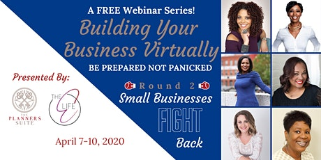 Round 2: Building Your Business Virtually Webinar Series tickets