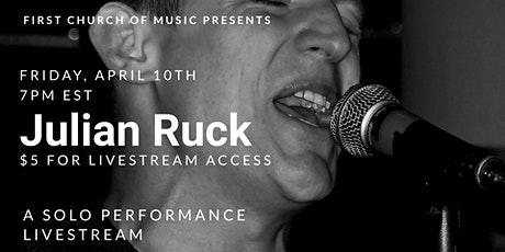 Julian Ruck - Quarantine Concert (solo show) tickets