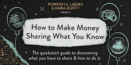 How to Make Money Selling What You Know tickets