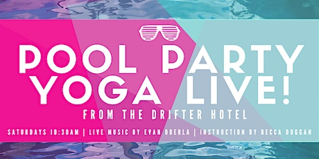 Pool-Party Yoga Live! tickets