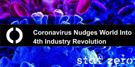 Covid-19 Nudges World Into The 4th Industrial Revolution tickets