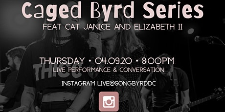 Caged Byrd Series: Feat. Cat Janice and Elizabeth II tickets
