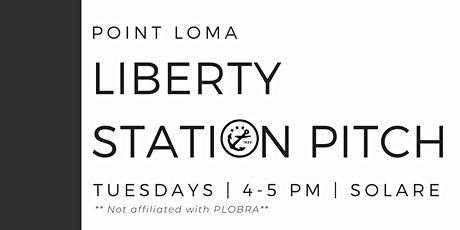Liberty Station Realtor Pitch & Happy Hour(Resuming after Shelter-in-Place) tickets