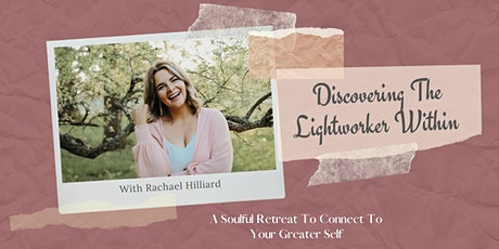 Discovering The Lightworker Within- Weekend Retreat tickets