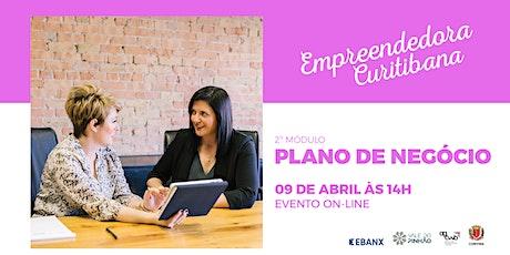 Empreendedora Curitibana módulo #2- Modelo de Negócio - EVENTO ONLINE ingressos