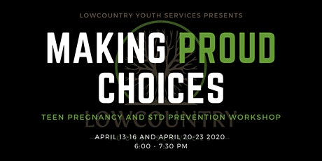 LYS Making Proud Choices  Online Workshop tickets