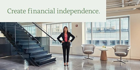 Creating Financial Independence--Life Choices tickets