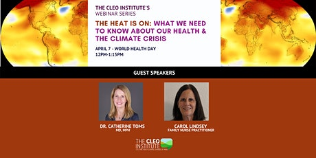THE HEAT IS ON: WHAT WE NEED TO KNOW ABOUT OUR HEALTH & THE CLIMATE CRISIS tickets