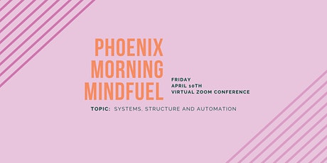 LEVEL Phoenix | April Morning MindFUEL | Get Your Sh*t Together tickets